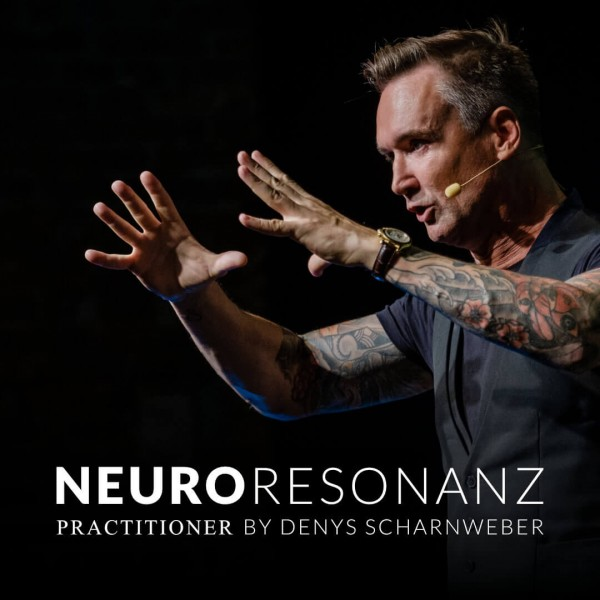 Neuro Resonanz Practitioner Ausbildung mit Denys Scharnweber