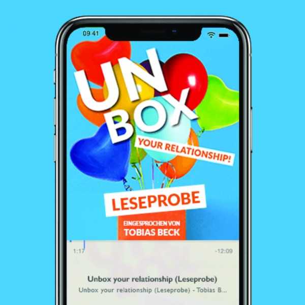 "Leseprobe von ""Unbox Your Relationship"" im Audio Book Download"