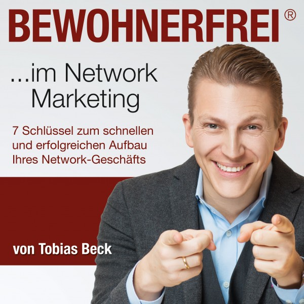 Bewohnerfrei! ... im Network Marketing!